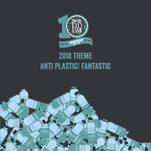 Our 2018 theme: Anti Plastic. Fantastic!