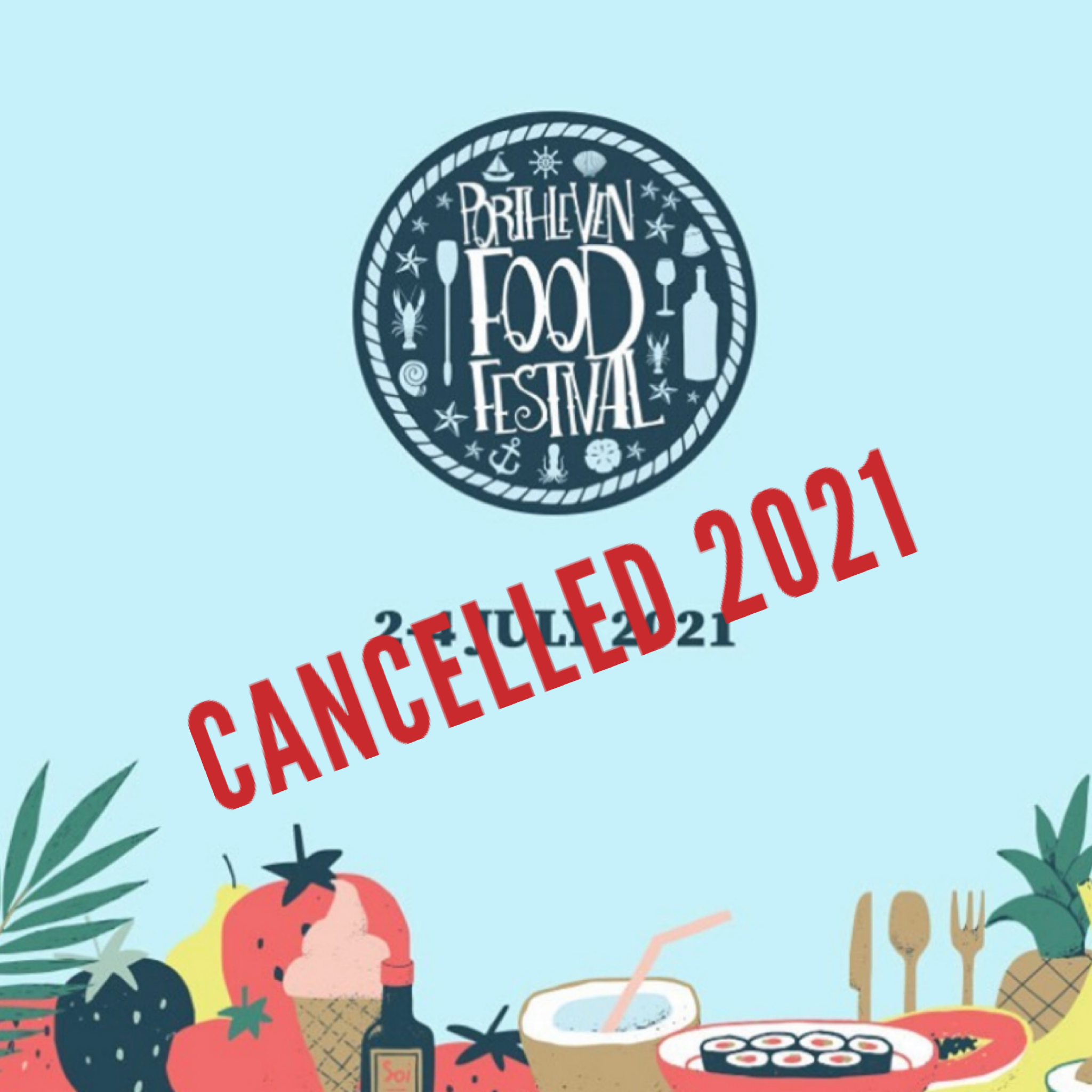 Porthleven Food Festival cancelled again for 2021